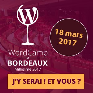 Wordpress Camp Bordeaux 2017
